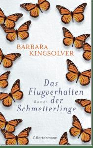 Kingsolver, Barbara. 2014. <em>Das Flugverhalten der Schmetterlinge</em>. München. Erstmals erschienen: 2012. <em>Flight Behavior</em>. London.