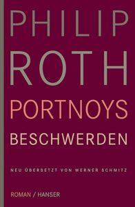 <em>Portnoy's Complaint</em> (Philip Roth 1969) in einer neuen deutschen Übersetzung (2009).